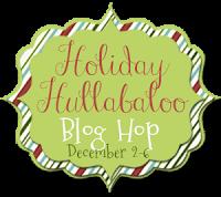 Holiday Hullabaloo Blog Hop