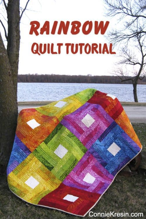 Rainbow Quilt Tutorial at ConnieKresin.com
