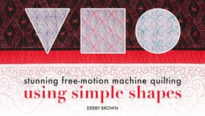 Using Simple Shapes for Freemotion Quilting