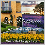 En Provence Quiltville Mystery