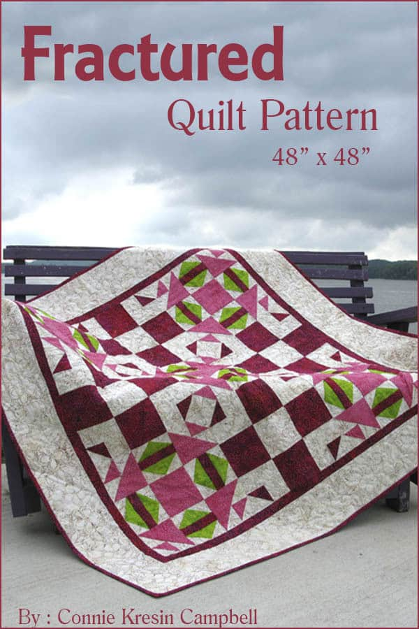 Fractured quilt pattern by Connie Kresin Campbell