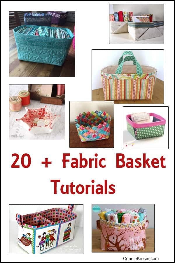 20 + Fabric Basket Tutorials - ConnieKresin.com