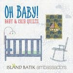Oh Baby! Crib Quilts