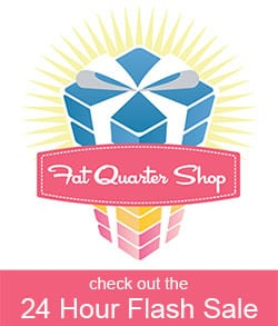 Fat Quarter Shop Flash Sale